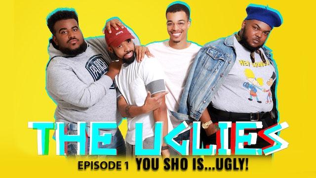 """The Uglies Season 1 Episode 1 """"You Sho is ...Ugly"""""""