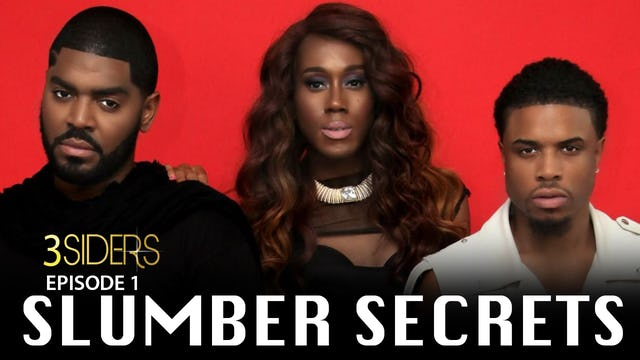 "#3SIDERS  Season 2 Episode 1 ""Slumber Secrets"""