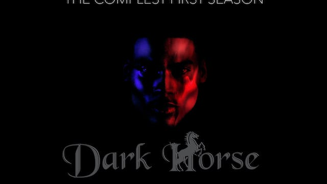 Dark Horse The Complete First Season