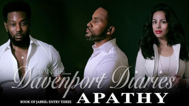 "Davenport Diaries Book of Jabril Entry 3 ""Apathy"""