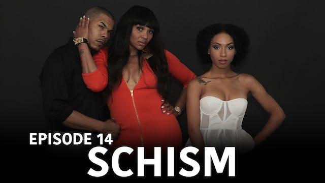 "TRIANGLE Season 2 Episode 14 ""Schism"""