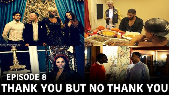 "Triangle Season 2 Episode 8 ""Thank You,but No Thank you"""