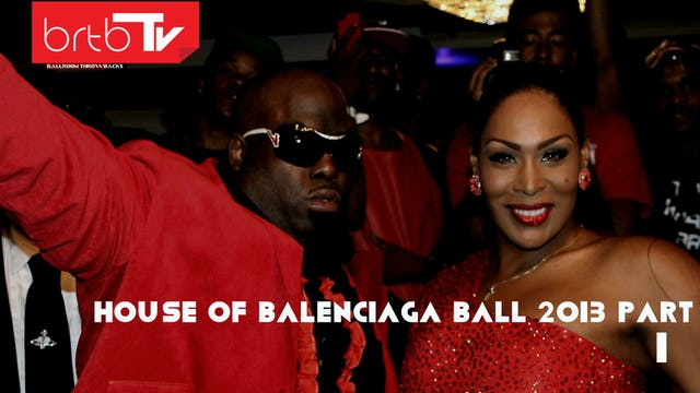 HOUSE OF BALENCIAGA BALL 2013 PART 1