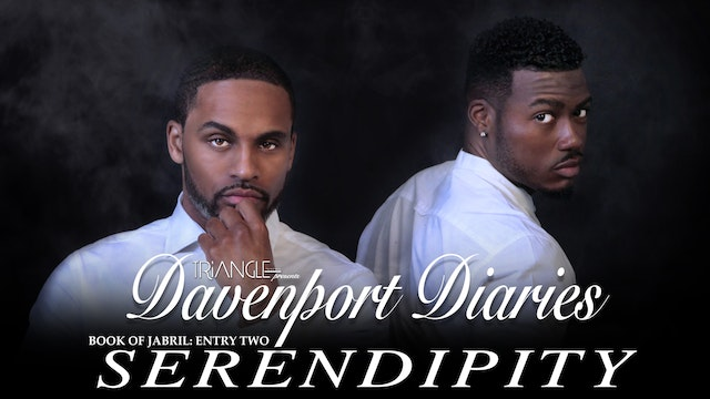 "Davenport Diaries Book of Jabril Entry 2 ""Serendipity"""
