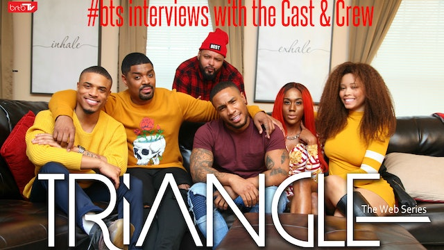 Triangle #BTS Interviews & Commentary