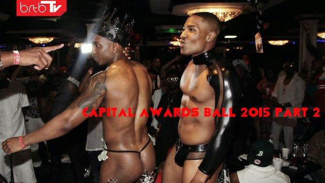 CAPITAL AWARDS BALL 2015 PART 2