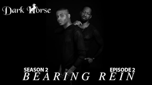 "Dark Horse Season 2 Episode 2 "" Bearing Rein """