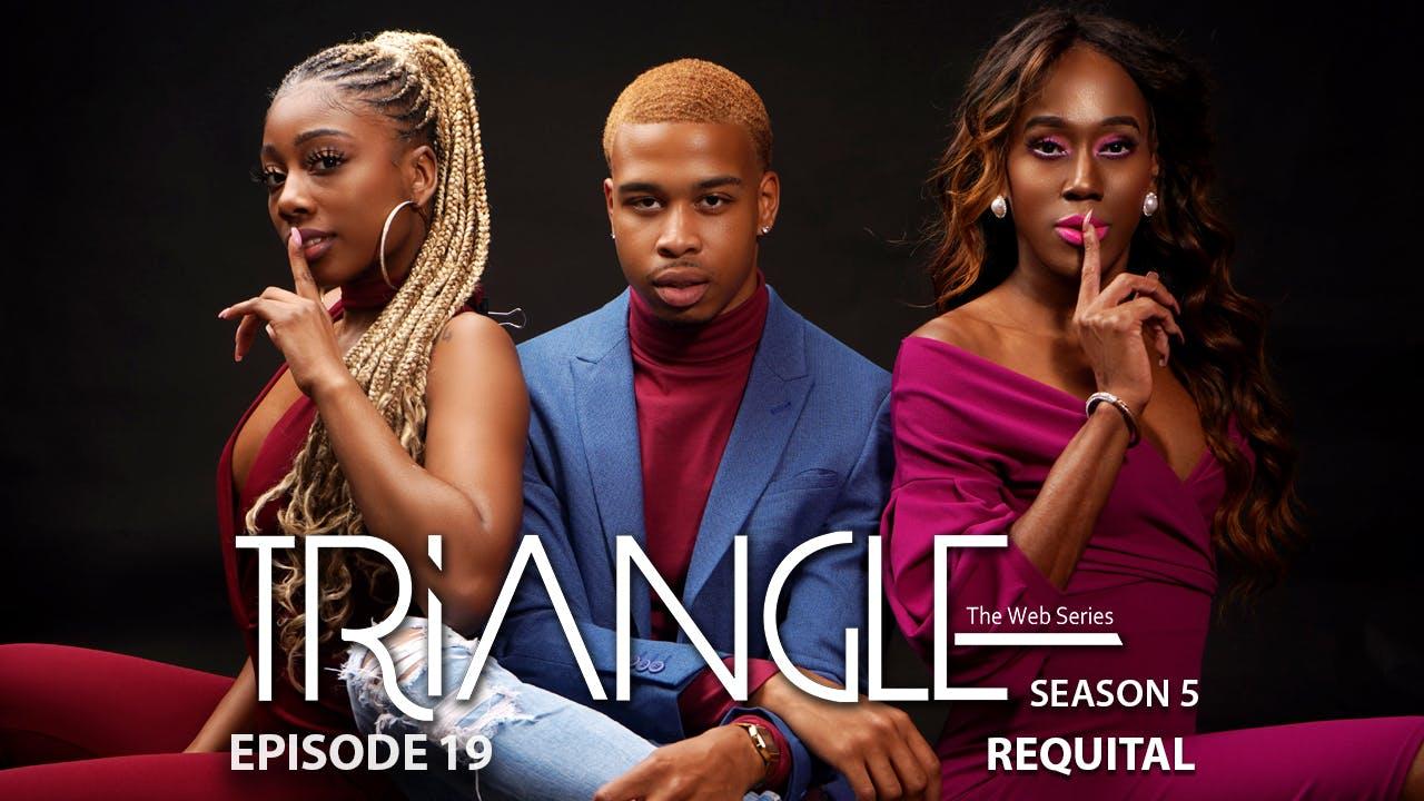 "TRIANGLE Season 5 Episode 19 ""Sticky Wicket"""