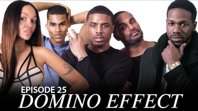 """TRIANGLE Season 2  Episode 25 """"Domino Effect"""""""
