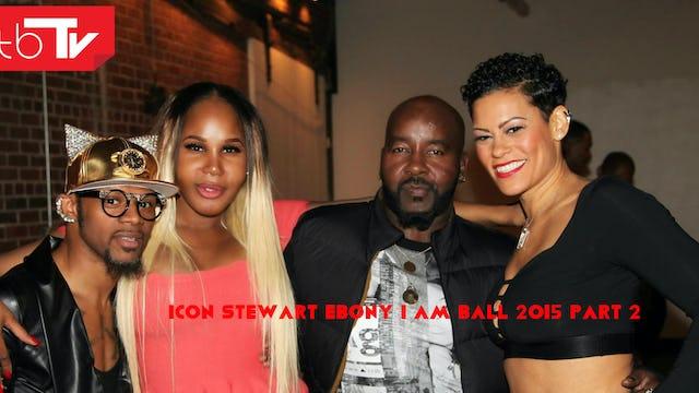 ICON STEWART EBONY I AM BALL 2015 PART 2