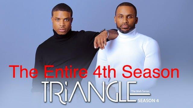 Triangle The Complete  4th Season