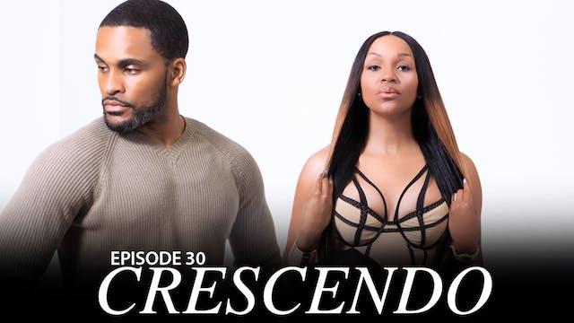"""TRIANGLE Season 2 Episode 30 """"Crescendo"""" FULL EPISODE"""