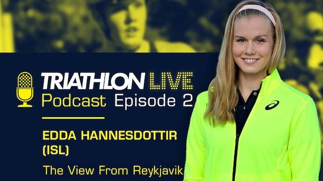 World Triathlon podcast: Ep2. Edda Hannesdottir