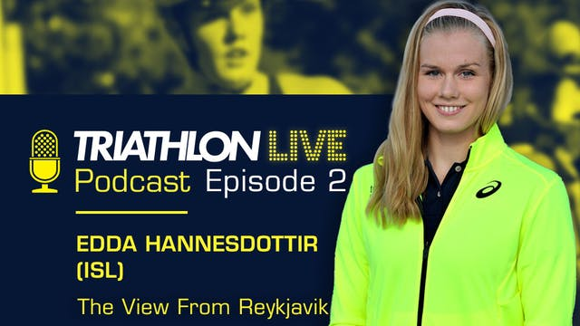 World Triathlon podcast: Ep2. Edda Ha...