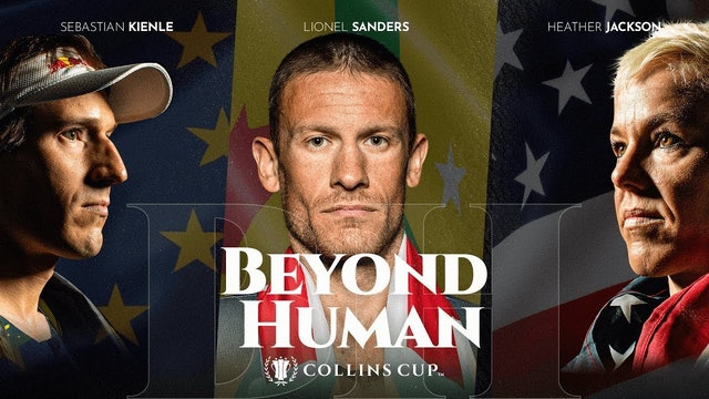 Beyond Human: Episode 01   Countdown To The Collins Cup