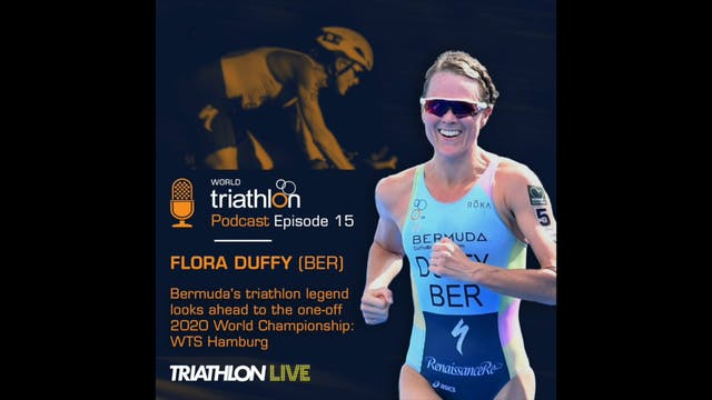 World Triathlon podcast Ep.15 Flora D...