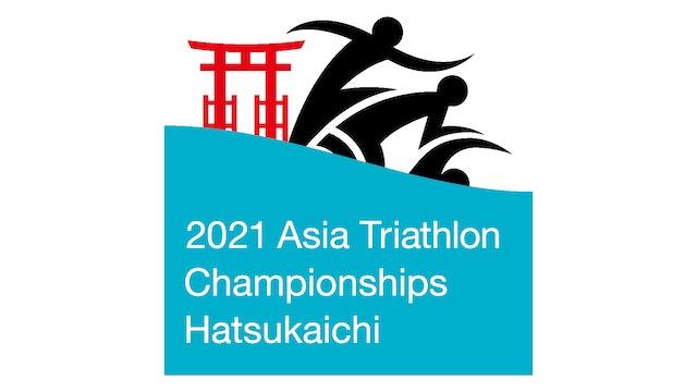 2021 Asia Triathlon Championships Hatsukaichi - Elite Races