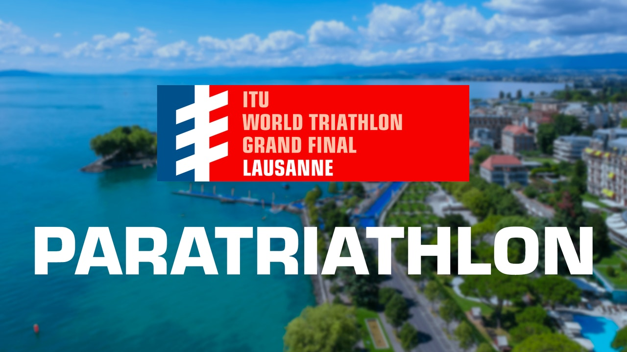 WTS Lausanne Grand Final 2019: Paratriathlon