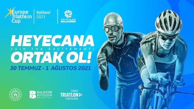 2021 Balikesir Europe Triathlon Junio...