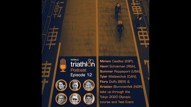 World Triathlon podcast Ep.12 Tokyo Test Event look-back