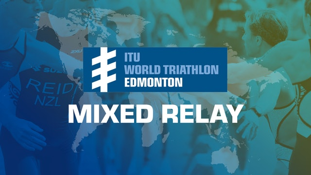 2019 World Triathlon Mixed Relay Series Edmonton