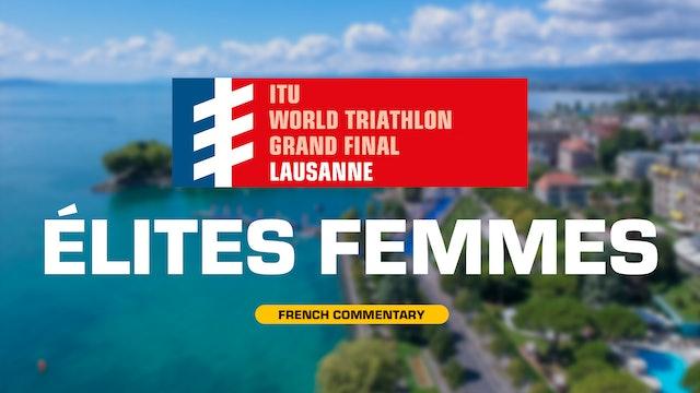 [FRE] Lausanne - Grande Finale WTS 2019: Femmes