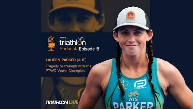 World Triathlon Podcast Ep.5 Lauren P...