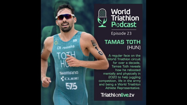 World Triathlon Podcast Ep.23 Tamas Toth