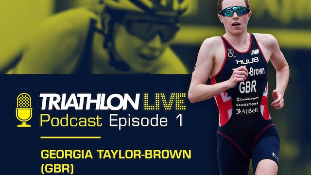 World Triathlon podcast: Ep1. Georgia...