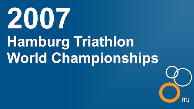 2007 Hamburg World Championships