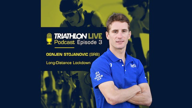 World Triathlon podcast: Ep3. Ognjen ...