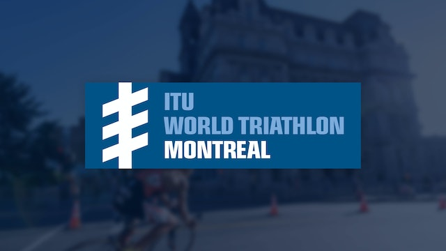 Elite Women - ITU World Triathlon Montreal 2019
