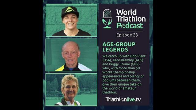 World Triathlon Podcast: Age-Group Legends