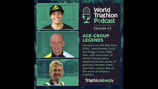 World Triathlon Podcast: Age-Group Le...