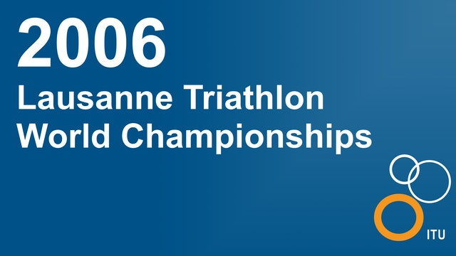 2006 Lausanne World Championships