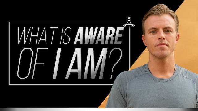 What Is Aware of I-Am?
