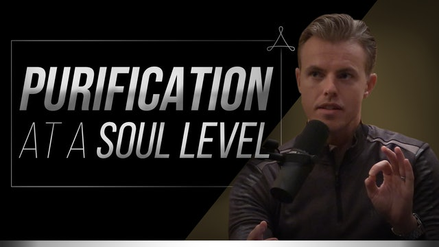Purification at a Soul Level