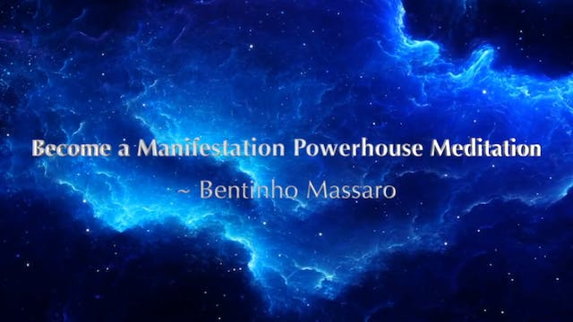 Meditation - Become a Manifestation P...