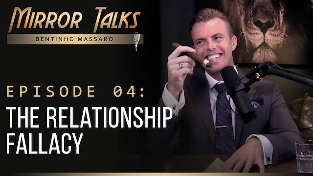 Mirror Talks #04 • The Relationship F...