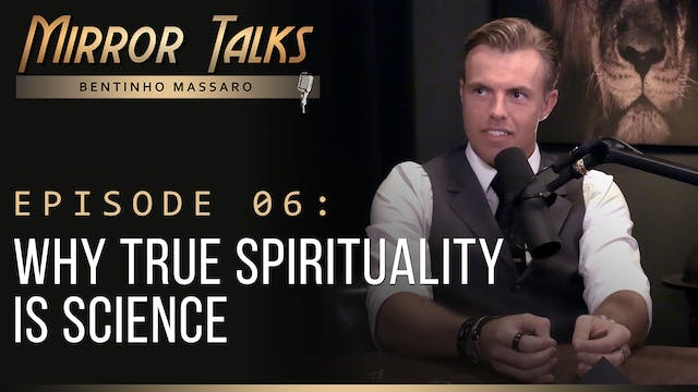 Mirror Talks #06 • Why True Spiritual...