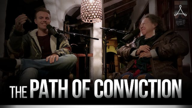 The Path of Conviction
