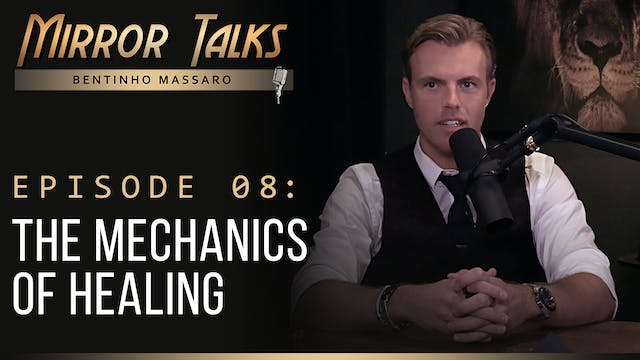 Mirror Talks • #08 — The Mechanics Of...