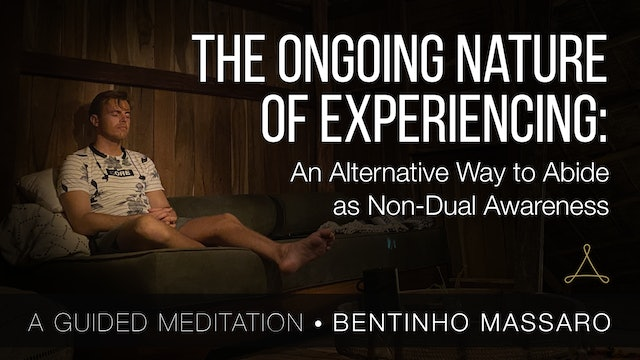 Alternate Way to Abide as Non-Dual Awareness - Guided Meditation