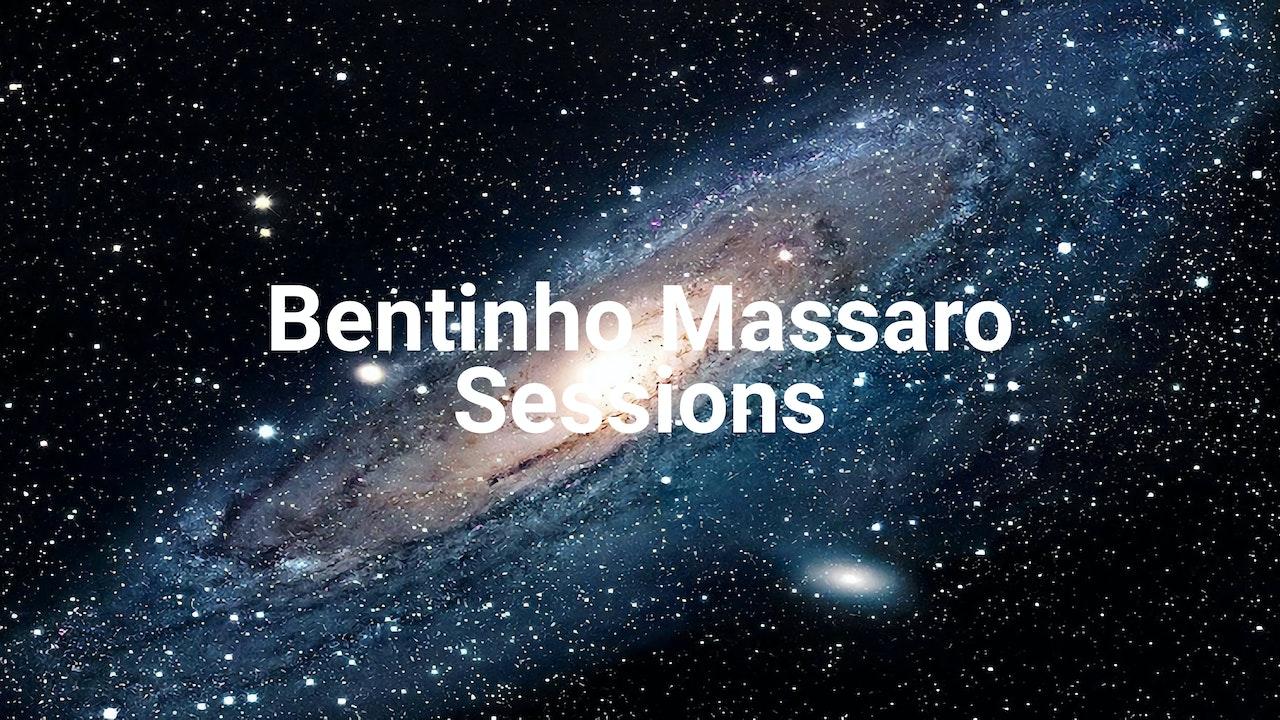 Bentinho Massaro Sessions