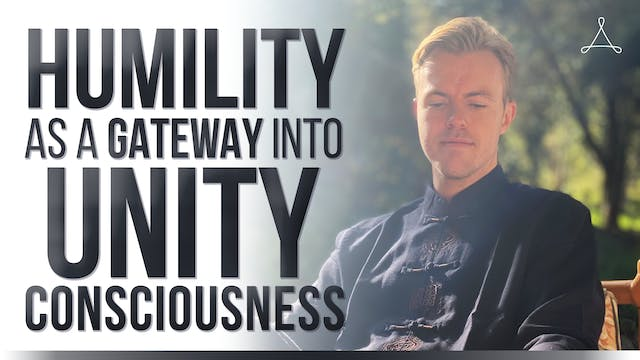 Humility as a Gateway into Unity Cons...