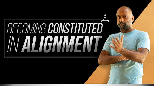 Becoming Constituted in Alignment