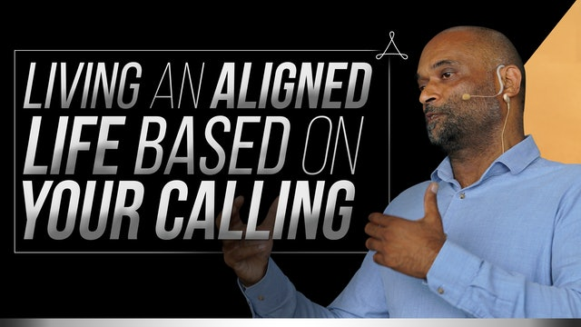Living an Aligned Life Based on Your Calling