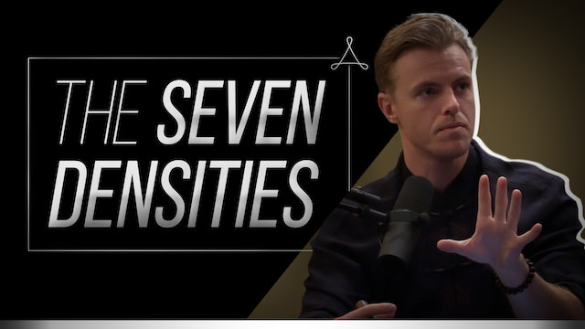 The Seven Densities: How Consciousness Comes to Know Itself as the Creator.