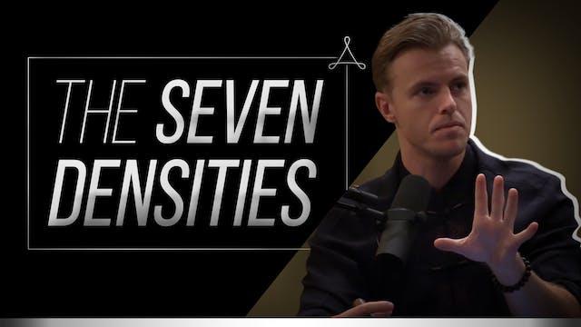 The Seven Densities: How Consciousnes...