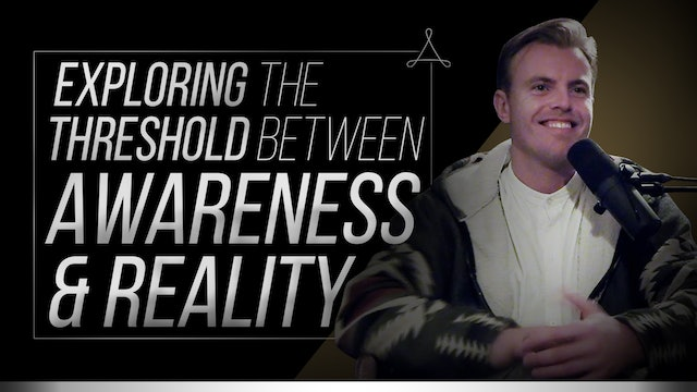 Exploring the Threshold Between Awareness and Absolute Reality